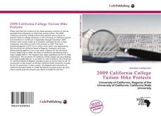 Bookcover of 2009 California College Tuition Hike Protests
