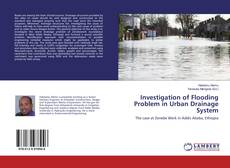 Bookcover of Investigation of Flooding Problem in Urban Drainage System