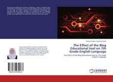 Copertina di The Effect of the Blog Educational tool on 7th Grade English Language
