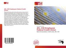Bookcover of AFL–CIO Employees Federal Credit Union