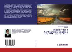 Couverture de Impact of Land Configuration, Irrigation and INM on Indian Bean