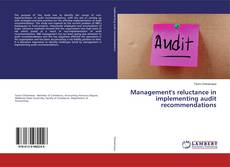 Portada del libro de Management's reluctance in implementing audit recommendations