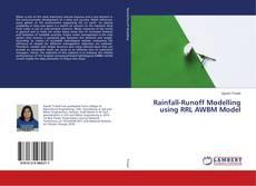 Bookcover of Rainfall-Runoff Modelling using RRL AWBM Model
