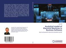 Analytical model of Electrical Machines in Business Software的封面