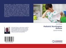 Couverture de Pediatric Huntington disease