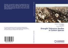 Bookcover of Drought Tolerance Studies in Cotton Species