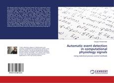 Capa do livro de Automatic event detection in computational physiology signals