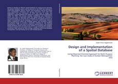 Design and Implementation of a Spatial Database kitap kapağı