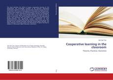 Bookcover of Cooperative learning in the classroom