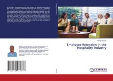 Bookcover of Employee Retention in the Hospitality Industry