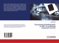 Capa do livro de Conventional Radiography & CBCT in Localising Impacted Canines