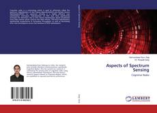 Bookcover of Aspects of Spectrum Sensing