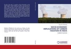Обложка SOCIO-ECONOMIC IMPLICATIONS OF CARBON TAXATION IN INDIA