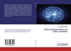 Borítókép a  FPGA implementation of RISC controller - hoz