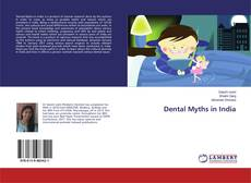 Bookcover of Dental Myths in India