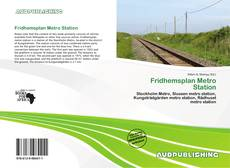 Bookcover of Fridhemsplan Metro Station