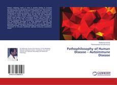 Обложка Pathophilosophy of Human Disease – Autoimmune Disease