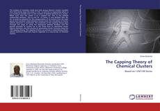 Couverture de The Capping Theory of Chemical Clusters