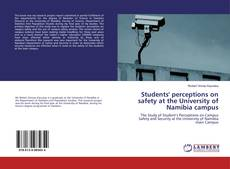 Bookcover of Students' perceptions on safety at the University of Namibia campus