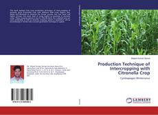 Production Technique of Intercropping with Citronella Crop的封面