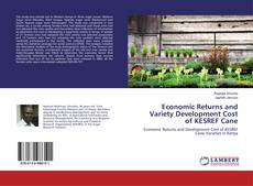 Capa do livro de Economic Returns and Variety Development Cost of KESREF Cane