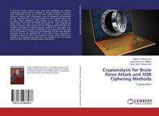 Portada del libro de Cryptanalysis for Brute Force Attack and XOR Ciphering Methods