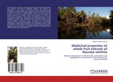 Buchcover von Medicinal properties of whole fruit extracts of Nauclea latifolia