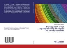 Couverture de Development of ICT Capacity Building Strategies for Tertiary Teachers