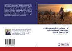 Bookcover of Epidemiological Studies on Infections of Nomadic Fulani Herdsmen