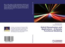Portada del libro de Hybrid Nanoclusters and Applications - A Density Functional Modeling