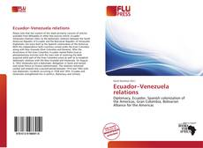 Bookcover of Ecuador–Venezuela relations
