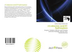 Bookcover of (+)-abscisic acid 8'-hydroxylase