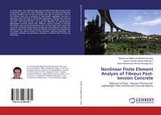 Borítókép a  Nonlinear Finite Element Analysis of Fibrous Post-tension Concrete - hoz