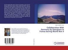 Bookcover of Collaboration With Germany by Georgians in France during World War II