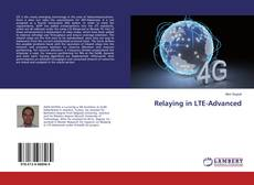 Bookcover of Relaying in LTE-Advanced
