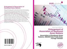 Bookcover of Enlargement of Association of Southeast Asian Nations