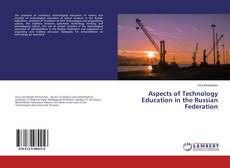 Bookcover of Aspects of Technology Education in the Russian Federation