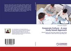 Portada del libro de Corporate Culture - A case study based Approach