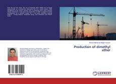 Borítókép a  Production of dimethyl ether - hoz