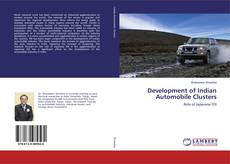 Bookcover of Development of Indian Automobile Clusters