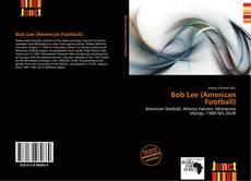 Buchcover von Bob Lee (American Football)
