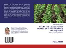 Couverture de Health and Environmental Impacts of Tobacco Farming in Bangladesh
