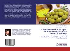 Bookcover of A Multi-Dimension Analysis of the Challenges in the Olive Oil Industry
