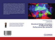 Bookcover of Structural design simulation of Advanced High Performance Bus protocol