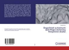 Buchcover von Öngerilmeli ve Katmanlı Şerit Plağın Zorlanmış Titreşiminin Analizi