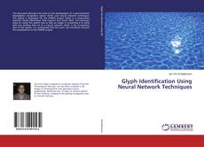 Bookcover of Glyph Identification Using Neural Network Techniques