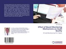 Bookcover of Effect of Board Monitoring Mechanisms on Audit Quality