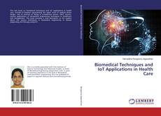 Biomedical Techniques and IoT Applications in Health Care kitap kapağı
