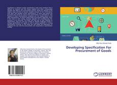 Developing Specification For Procurement of Goods kitap kapağı