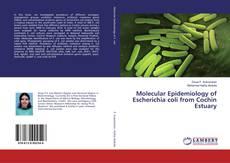 Couverture de Molecular Epidemiology of Escherichia coli from Cochin Estuary